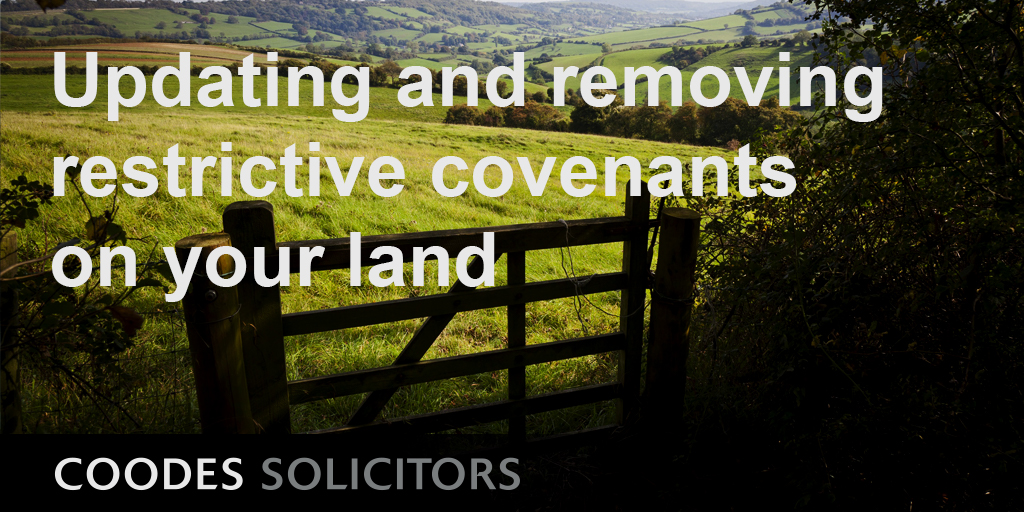 Updating and removing restrictive covenants on your land